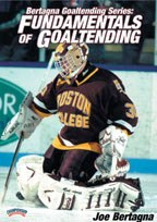 Joe Bertagna Fundamentals of Goaltending goalie DVD