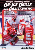Joe Bertagna On-Ice Drills for Goaltenders DVD
