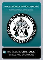 Bob Janosz Modern Goaltender Goalie DVD